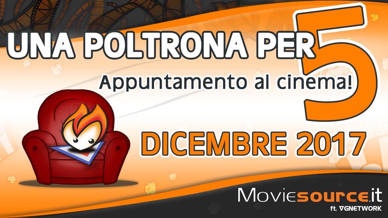 Dicembre 2017: cosa andare a vedere al cinema?