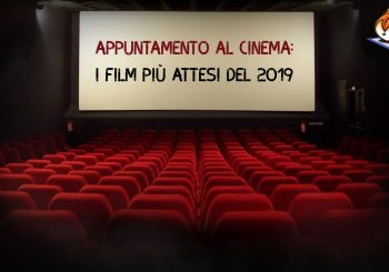Appuntamento al cinema: i film più attesi del 2019